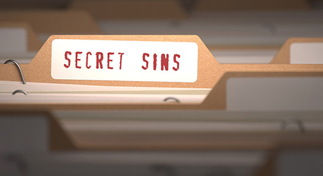 Why am I disappointed in others, when my secret sins lay hidden?